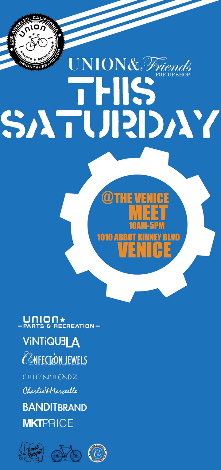 The venice meet flyer with UNION parts & recreation